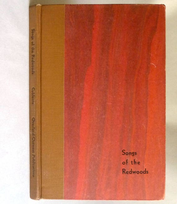 Songs of the Redwoods and Other Poems 1933 by Stanton A. Coblentz - Overland Outwest Publications - Poetry Verse