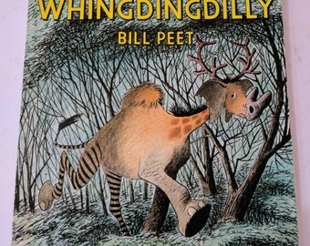 The Whingdingdilly - by Bill Peet - Vintage 1982 - Paperback Children's Book - Illustrated - Animals - Silly - Classic - 80's Kids