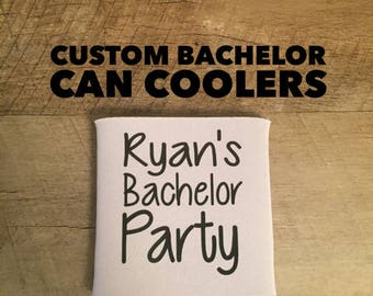 Bachelor Party Can Coolers - Custom Bachelor Party Can Coolers - Bachelor Party Gifts - Customized Favors - Bachelor Party Beer Can Coolers