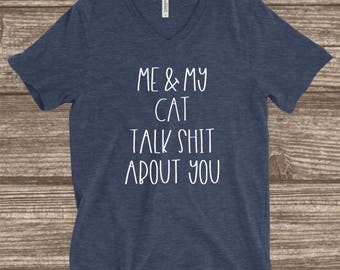 Cat Mom Shirt - Me And My Cat Heather Navy Unisex T-shirt - Me And My Cat Talk Shit About You - Funny Cat Mom Shirts