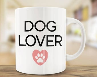 Coffee Mugs | Dog Lover | Ceramic Mug | Quote Mug | Dog Mug | Unique Coffee Mug | Funny Mug | Dog Lovers Mug Gift | WantAGift