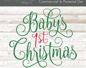 First Christmas Svg - 1st Christmas Svg - Christmas Svg Files - Christmas Dxf - Baby's First Christmas Svg - My First Christmas Svg File