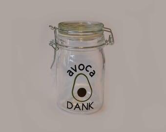 Weed Jar // Avocado // AvocaDANK // Medium Sized Stash Jar // Gifts for Stoners