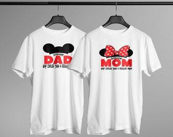 Disney Dad Disney Mom Shirt Way Cooler Than Regular Matching Tee Shirts Vacation Family Shirts