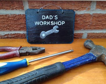 SALE Dad's Workshop, Slate Sign, Dad Gift, Workshop, Dad's Birthday, Dad's present, Hand Painted, Slate