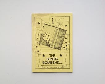 The Bendix Bombshell - Signed by R. A. Roth - Exclusive Routines for the Bombshell Wallet