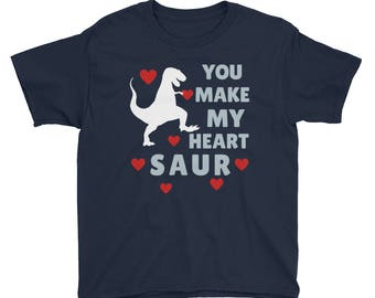 You Make My Heart Saur Dinosaur T - Rex Valentines Day Kids Boys Girls School Preschool Youth Short Sleeve T-Shirt
