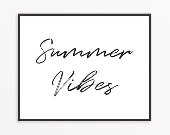 Summer Vibes, Printable Wall Art, Home Decor, Summer Decor, Beach Decor, Beach House Decor, Typography Wall Art, INSTANT DOWNLOAD