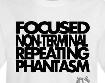 Focused Non-Terminal Repeating Phantasm Tshirt/Ghostbusters/Halloween/Costume