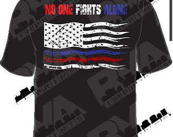 First Responders (No One Fights Alone) Tee