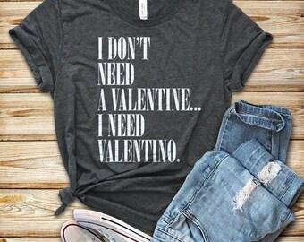 valentines shirt, fashion shirt, tumblr shirt, hipster, grunge, instagram, tshirt with sayings, funny shirts, blogger, valentino