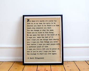 F. Scott Fitzgerald Quote, For What It's Worth, Quote Print, Typography Print, I hope you live a life you're proud of,poetry print,old paper