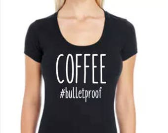 Coffee #bulletproof -Scoop Tee