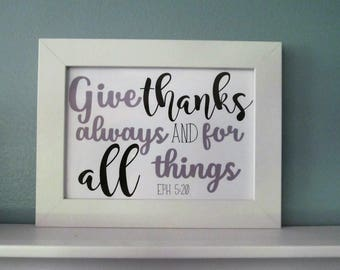 Give Thanks Always - Print or Vinyl