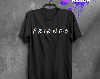 Friends TV Show Shirt Aesthetic Clothing Custom Shirt Friends TV Show Gift Quotes Friends Gift Movie Shirt Printed Tumblr Graphic Tee BF1002