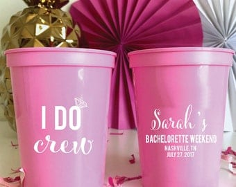 I DO Crew Personalized Bachelorette Party Plastic Cups - Bachelorette Party - Bridal Shower - Last Fling