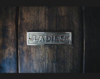 Solid Brass 'Ladies' Bathroom or Toilet Plaque Great Fancy Sign 152mm x 45mm