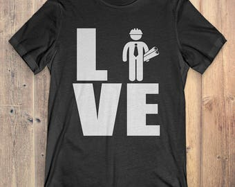 Engineer T-Shirt Gift: Love Engineer