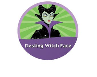 Resting Witch Face Button - Maleficent Button - Disney Villain Pin - Theme Park Button - Halloween Pin - Witch Costume - Witch Button