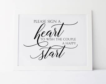Please Sign A Heart To Wish The Couple A Happy Start, Wedding Quotes, Reception Signs, Wedding Quote Sign, Please Sign, Wedding Signage