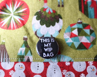 This is my WIP Bag button badge for crocheters; handdyed; indie dyers; knitters project bags! Ideal Christmas gift; from Harbour Crochet