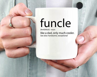 Funcle Definition Mug - Fun Uncle Mug - Gifts For Uncles 11oz / 15oz