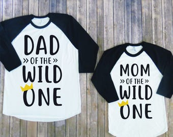 Mom and Dad of the Wild One, Matching Wild and One Shirts, Mom of the WILD, Dad of the WILD, Wild and One Birthday Shirts