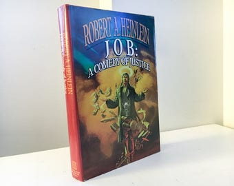 Job : A Comedy of Justice by Robert A. Heinlein (Book Club Edition)