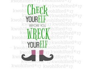Check yourELF Before you Wreck yourElf