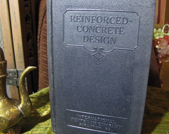 """Vintage """"Reinforced Concrete Design Parts 1 - 3"""" by the International Textbook Company of Scranton PA copyright 1933 and 1934 #296"""