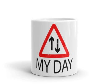 My Day up and down Spartees distressed White Mug