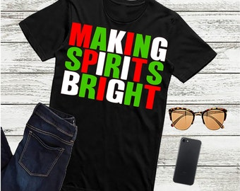 Making Spirits Bright, Christmas Svg,Dxf,Png,Jpeg