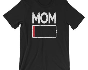 Funny Tired Mom Low Battery UNISEX T-Shirt Mother's Day Gift