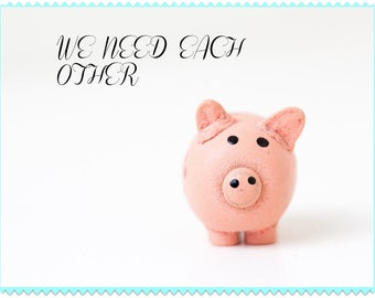 We need each other pig bank wall art