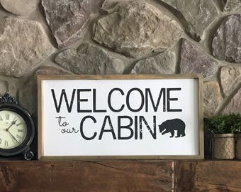 Welcome to our Cabin Printable, Welcome to our Cabin Sign, Welcome Sign, Rustic Sign, Home Decor, Vacation Home Printable