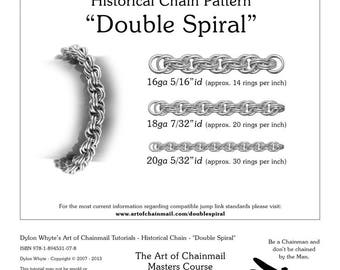 Double Spiral/Chainmail/Tutorials/Dylon Whyte/Art of Chain Mail/Chainmaille (Craft Books, How to Books, DIY Crafts, DIY Books, Instructions)