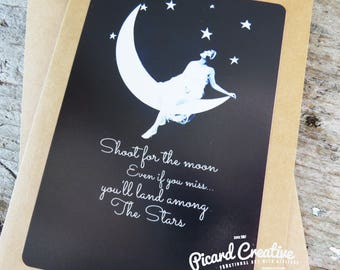 Inspirational Card- Shoot for the Moon, Even if you Miss you'll land among the stars- Kraft Card Stock with matching envelope- blank inside