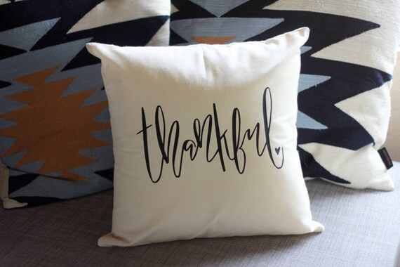 Thankful Handlettered Accent Pillow Design Thanksgiving Harvest Holiday Handwritten Handmade 16 x 16 Calligraphy Typography