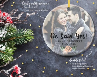 We Said Yes, Engagement Ornament, Fiance, Engagement Ornaments, Newlywed Gifts, Couple Ornament, Gifts for Her, Ornament // C-P125-OR ZZ2
