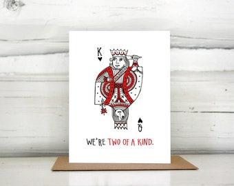 Two of a Kind Valentine Love Greeting Card
