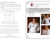Regency Stays Corset Pattern -- Paper Sewing Pattern in Individual Sizes for Historical Fashion, Period Costuming, with Short Stays variant