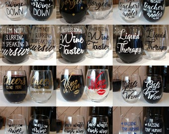 PICK YOUR OWN Stemless Pair (2) // Wine Glasses  // Wine Glasses w Sayings // Personalized Wine Glasses // Wine Love // Housewarming Gift