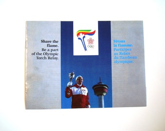 Calgary 1988 Olympics Canada Olympic Torch Relay XV Olympic Winter Games Share The Flame Canadian Torchbearers