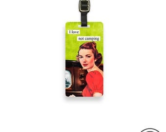 Luggage Tag I Love not Camping Sassy Retro Woman Metal Luggage Tag Printed Personalized Custom Info On Back Single Tag