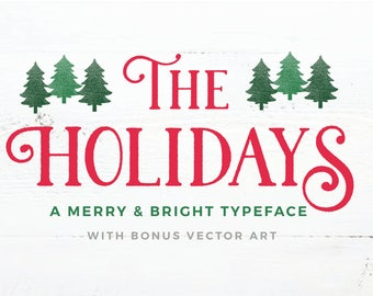 The Holidays - A Rustic Typeface
