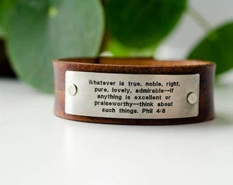 Whatever is true, noble, right, pure, lovely - Philippians 4:8 Scripture Leather Cuff