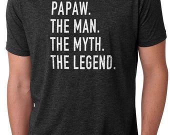 Papaw Shirt Valentines Gift Papaw The Man The Myth The Legend Mens T Shirt Dad Shirt Husband Shirt Gift for Daddy Funny T Shirts