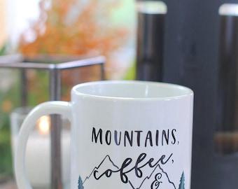 Mountains, Coffee and Campfires Coffee Mug, Mountain Vacation Mug, Fall Vacation, Camping Trip