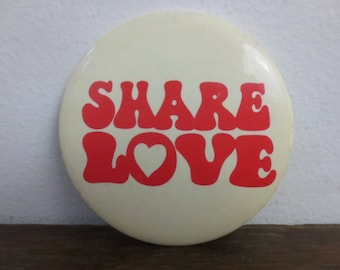 """Vintage '60s/'70s """"Share Love"""" Pinback Button w/ Canada Dry Ginger Ale Promo on the Back! 3 Inch Diameter"""