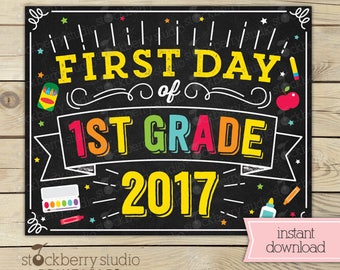 First Day of 1st Grade - First Day of School Sign Printable - 1st day of 1st grade Sign Printable - Instant Download - 1st Grade Chalkboard